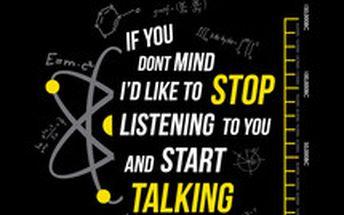 Tričko Stop Talking - inspirováno hláškou Dr. Sheldona Coopera ze seriálu The Big Bang Theory.