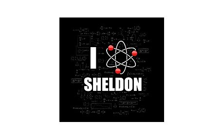 """I """"love"""" Sheldon - pro fanoušky, kteří chtějí vyjádřit svůj obdiv k Dr. Sheldonu Lee Cooperovi, B.S., M.S., M.A., Ph.D., Sc.D."""