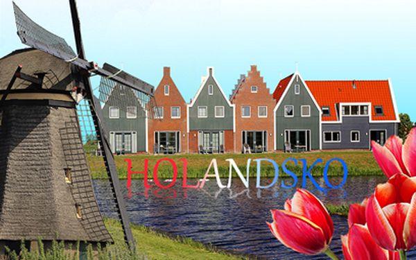 Za větrnými mlýny do Holandska za 1690 Kč! 3 denní zájezd!