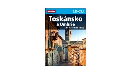 Toskánsko a Umbrie /Lingea/ Inspirace na cesty