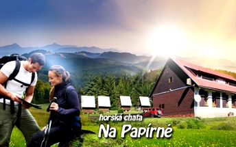Cenová bomba! 5 DNÍ pro 2 osoby včetně POLOPENZE na Šumavě! Užijte si dovolenou v horské Chatě Na Papírně obklopené šumavskými hvozdy, přímo na turistických trasách a cykloturistických stezkách! Platnost až do ŘÍJNA 2014!