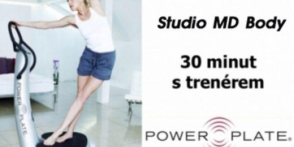 30 min. cvičení na POWER PLATE S TRENÉREM ve studiu MD- Vinohrady na Praze 2 u stanice metra Náměstí Míru! Nejúčinnější způsob hubnutí pro všechny pod dohledem zkušeného odborníka, který vám pomůže sestavit komplexní plán cvičení.