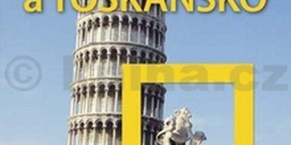 Florencie a Toskánsko, velký průvodce National Geographic
