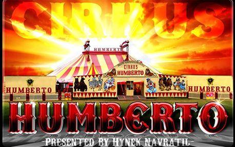 Do Cirkusu Humberto od 109 Kč! Nové představení ve Zlíně!