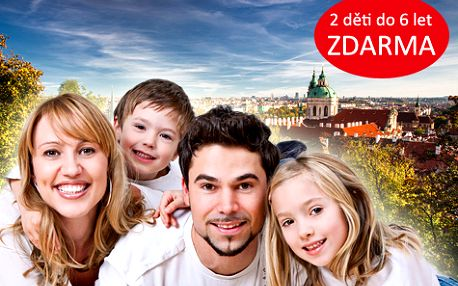 Pobyt pro CELOU RODINU na 3 a více dní v Praze s bohatým balíčkem zábavy