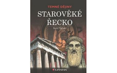 Starověké Řecko, temné dějiny