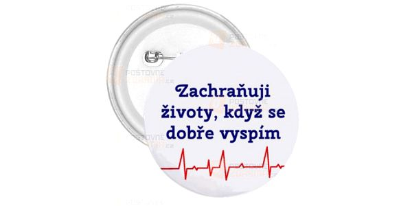 Placka Zachraňuji životy a poštovné ZDARMA! - 22212191