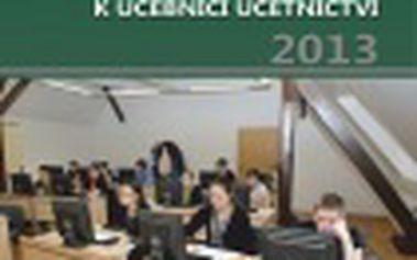 Sbírka příkladů k učebnici účetnictví II. díl 2013