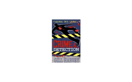 Usborne True Stories Crime and Detection