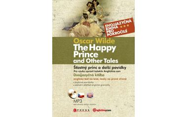 Šťastný princ a další povídky The Happy Prince and Other Tales