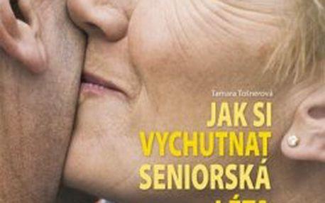 Jak si vychutnat seniorská léta Mezilidské vztahy v seniorském věku
