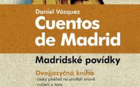 Madridské povídky Cuentos de Madrid