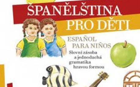 Španělština pro děti Espanol para ninos