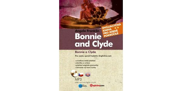 Bonnie a Clyde Bonnie and Clyde