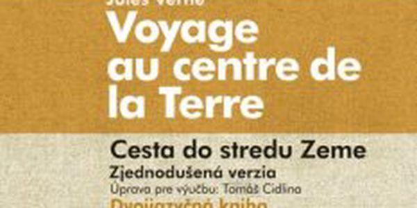Cesta do stredu Zeme Voyage au centre de la Terre - zjednodušená verzia