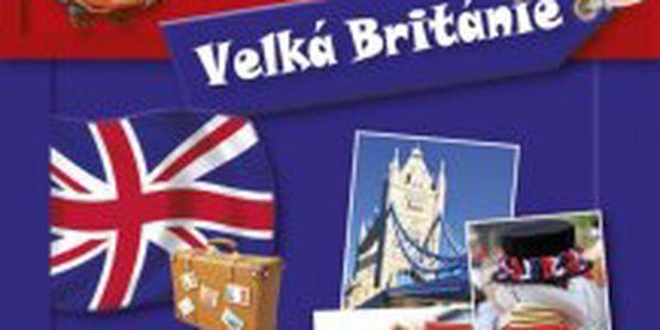 Jazykový průvodce pro přežití - Velká Británie pro pobyty v zahraničí