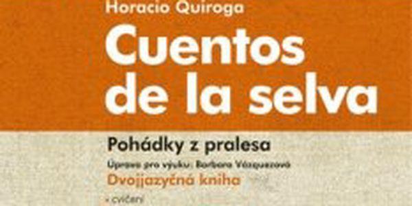 Pohádky z pralesa Cuentos de la selva