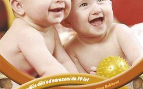 Dvojčata Péče o děti, jejich zdravý vývoj a výchova