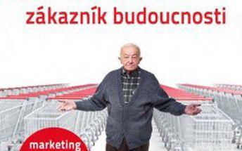 Senior - zákazník budoucnosti Marketing orientovaný na generaci 50+