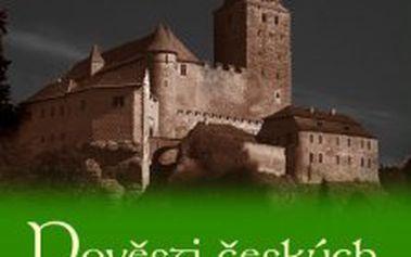 Pověsti českých hradů a zámků