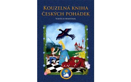 Kouzelná kniha českých pohádek
