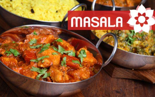 INDICKÉ restaurace MASALA! Veškerá jídla dle vašeho výběru za senzační ceny v síti nejnavštěvovanějších indických restaurací! Ochutnejte jídla připravená rodilými indickými kuchaři z nejkvalitnějších surovin v jedné ze tří poboček!!!
