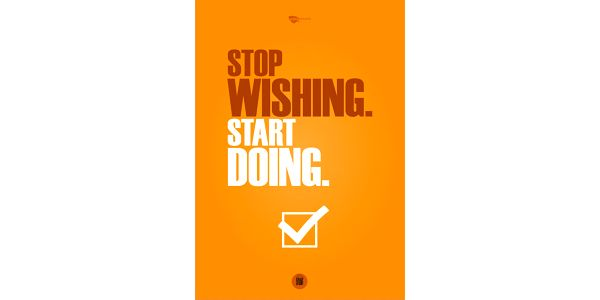 Plakát Stop wishing. Start doing, 70x50 cm