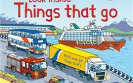 Look Inside Things That Go. Otevřte okénka a prozkoumejte nejrůznější dopravní prostředky.