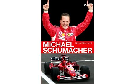 Kniha Sturmová Karin: Michael Schumacher
