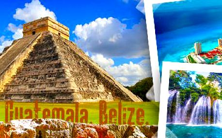 17denní dobrodružství na cestě po Mexiku, Guatemale a Belize!