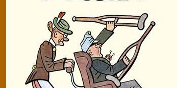 Osudy dobrého vojáka Švejka za světové války - Hašek Jaroslav