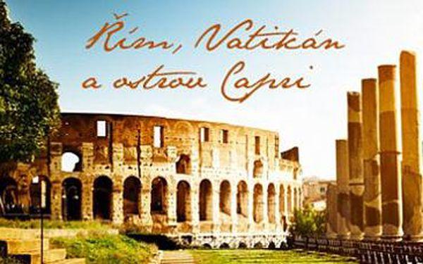 Řím, Vatikán, Capri: 4denní zájezd pro 1 osobu s ubytováním v 4* hotelu.
