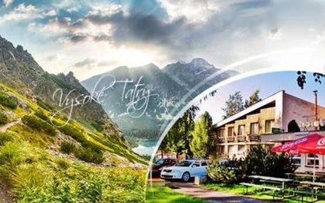 VYSOKÉ TATRY! Letní pobyt až na 7 dní pro DVA s POLOPENZÍ, FITNESS, balíčkem slev a širokou možností výletů!
