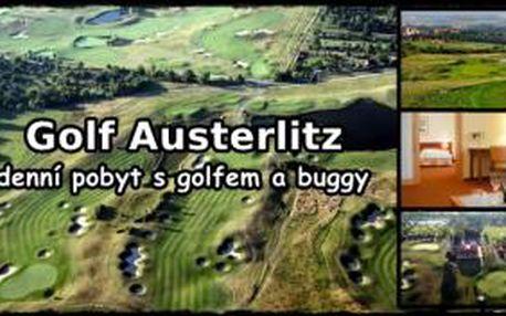 Vychutnejte si 2denní golfový luxus v golfovém resortu Austerlitz ve Slavkově u Brna se slevou 58%. 1 noc se snídaní v golfovém hotelu, 2 green fee 18 jamek, golfová buggy na oba dny.