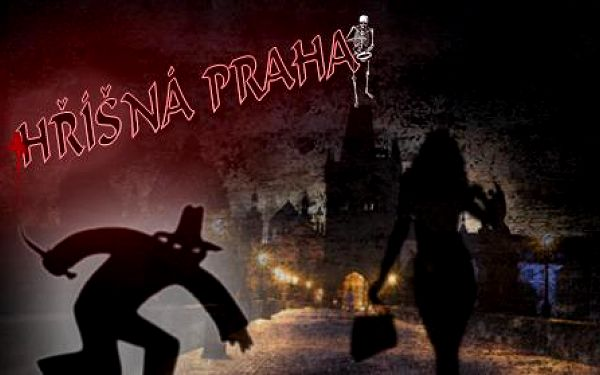 HŘÍŠNÁ PRAHA: vyprávění, které v žádném průvodci o Praze nenajdete!