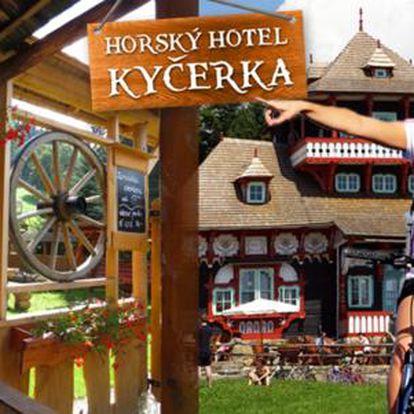 Odpočinek i dobrodružství včetně privátní sauny v horském hotelu Kyčerka