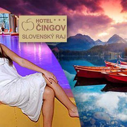 Wellness v Slovenském ráji v hotelu Čingov***