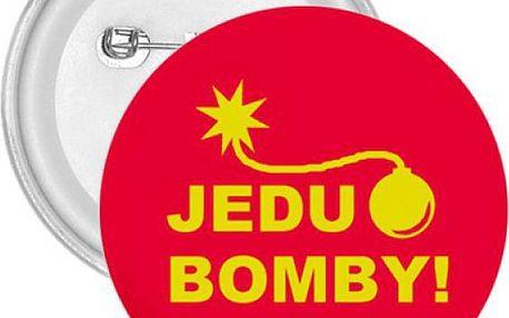 Placka Jedu bomby!