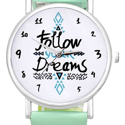 Unisex hodinky Follow Your Dreams