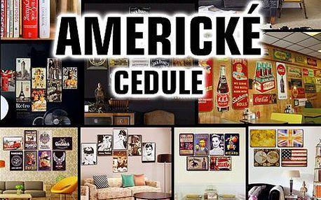 Americké cedule!! Úžasná dekorace na zeď!! Kovové provedení!! 8 vzorů!!