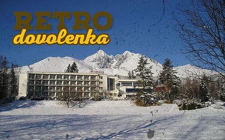 Zimní víkendová RETRO dovolená v Hotelu Morava ** v Tatrách