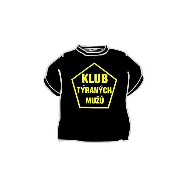 Tričko - Klub týraných mužů - XXL