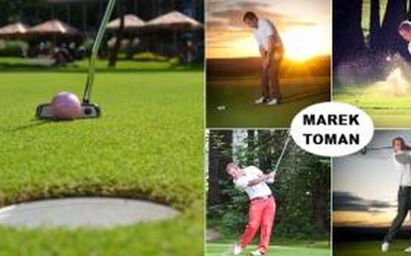 Potrénujte na rozjezd sezony 50 min. s golfovým profesionálem Markem Tomanem v Praze na Cindě nebo v Darovanském dvoře se slevou 43%.