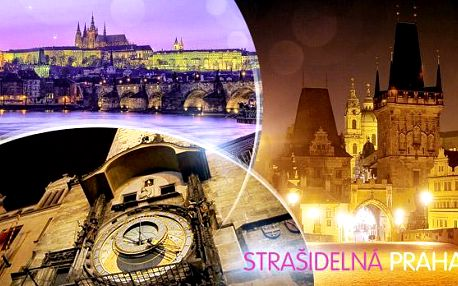 Strašidelná Praha - 90min. procházka po Praze dle výběru. Netradiční dárek s platností do 30.4.2016!
