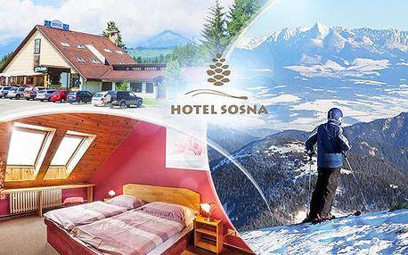 Vysoké Tatry! 3 až 5 dní pro dva v Hotelu Sosna poblíž Ski areálu Štrbské Pleso s polopenzí a slevou do wellness centra!