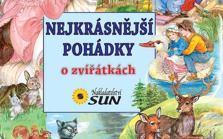 Nakladatelství SUN Nejkrásnější pohádky o zvířátkách
