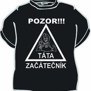 Tričko - Pozor táta začátečník - XL