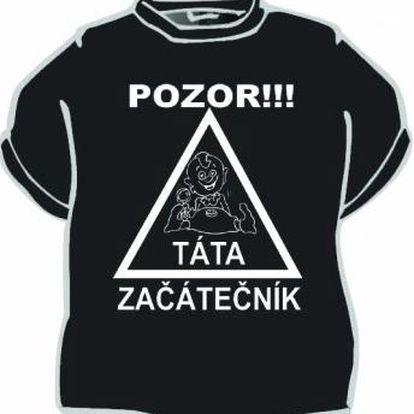 Tričko - Pozor táta začátečník - M