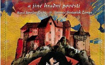 Kníže Dracula a jiné hradní pověsti