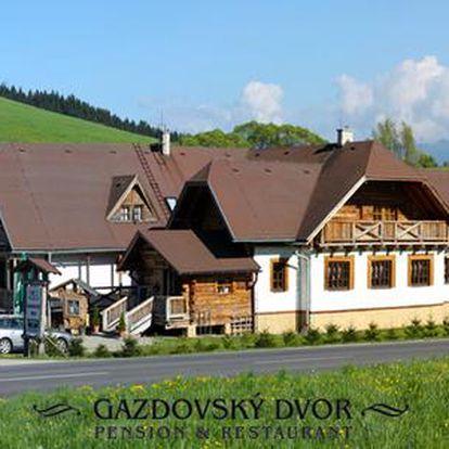 Penzion Gazdovský dvor a termály Bešeňová pro dva s polopenzí